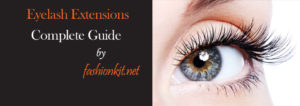 eyelash extensions latest complete guide tips